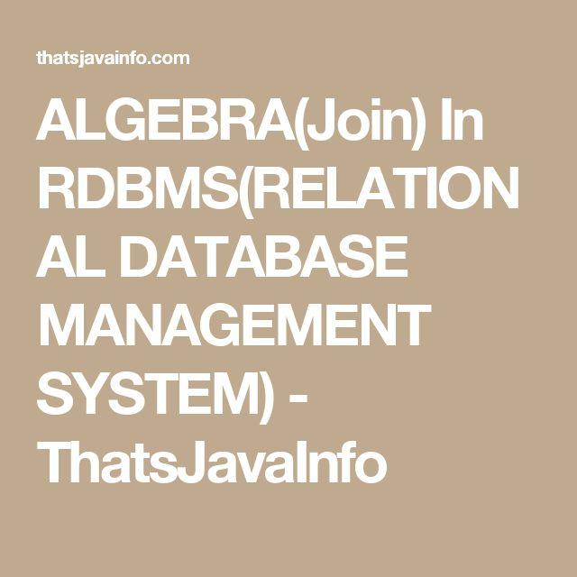 ALGEBRA(Join) In RDBMS(RELATIONAL DATABASE MANAGEMENT SYSTEM) - ThatsJavaInfo