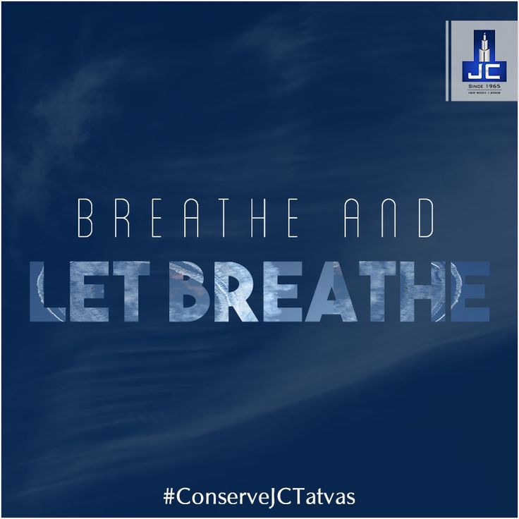 Air is one of the most essential elements on which all life depends. It's imperative that we conserve it. Stop polluting air, #ConserveJCTatvas and make life more harmonious.