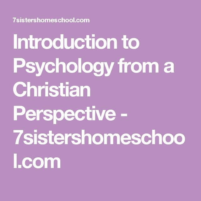 "psychology in christian perspective What does psychology with a ""christian perspective"" look like we live in a world that is in disharmony with god, and in people this disharmony takes the form of behavior and thinking that."