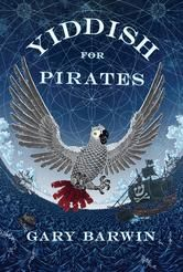 Yiddish for Pirates ebook by Gary Barwin #KoboOpenUp #ReadMore #2016GillerPrize…
