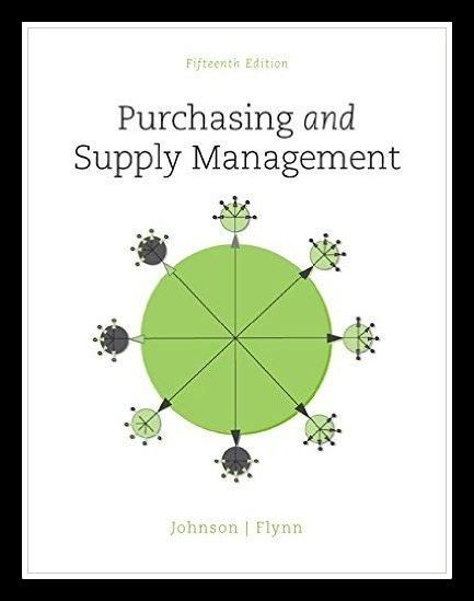 Purchasing and Supply Management (The Mcgraw-Hill Series in Operations and Decision Sciences) 15th Edition