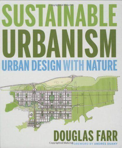 Pin de brenda hillenius en books to read urban design - Sustainable urban planning and design ...