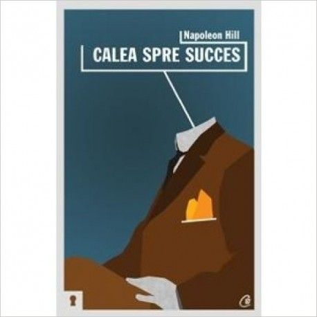 Calea spre succes (ed. tiparita)