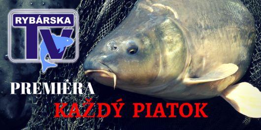 Sledujte Rybársku Televíziu každý piatok