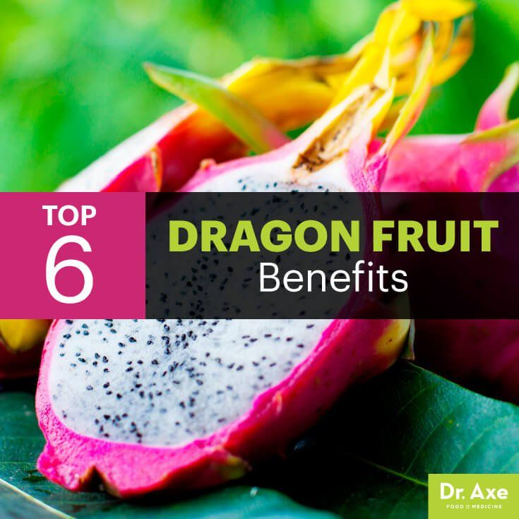 Dragon fruit benefits - Dr. Axe