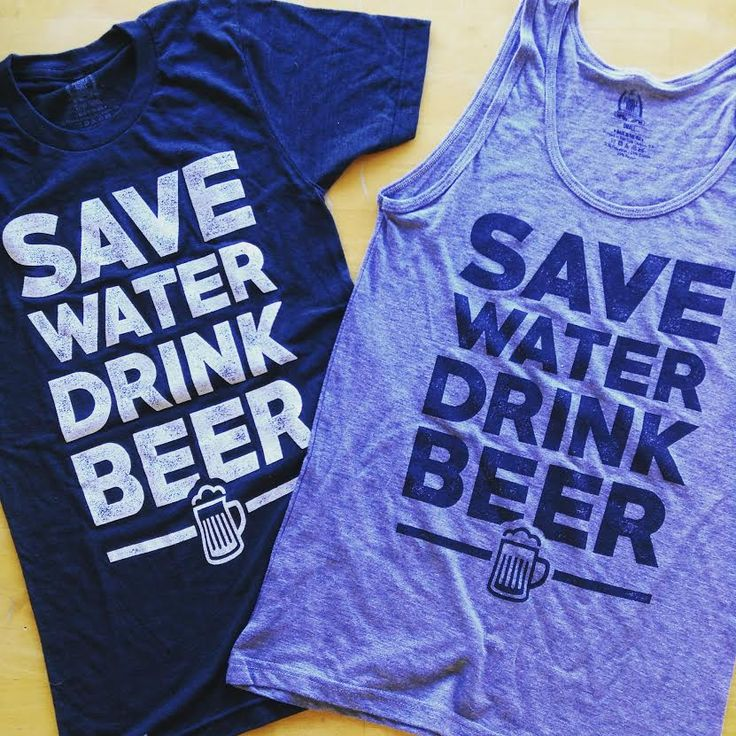 Save water drink beer t shirt and tank top by TumbleRoot!