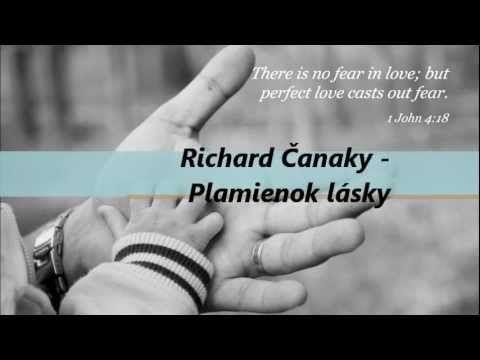 Richard Čanaky - Plamienok lásky