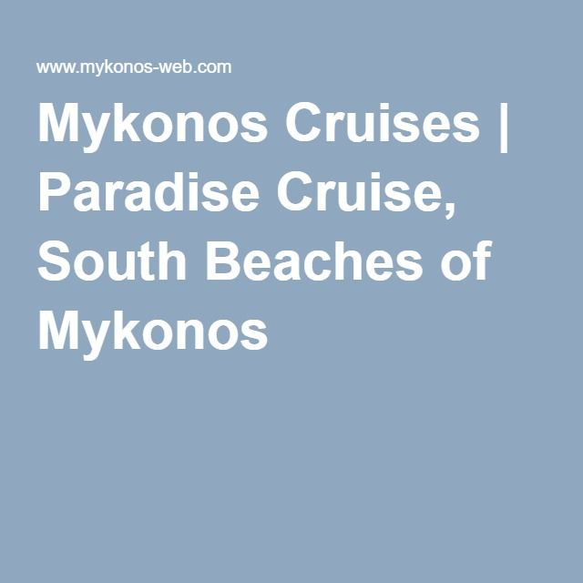 Mykonos Cruises | Paradise Cruise, South Beaches of Mykonos