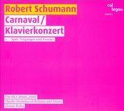 Robert Schumann: Carnaval; Klavierkonzert [CD], 16186347