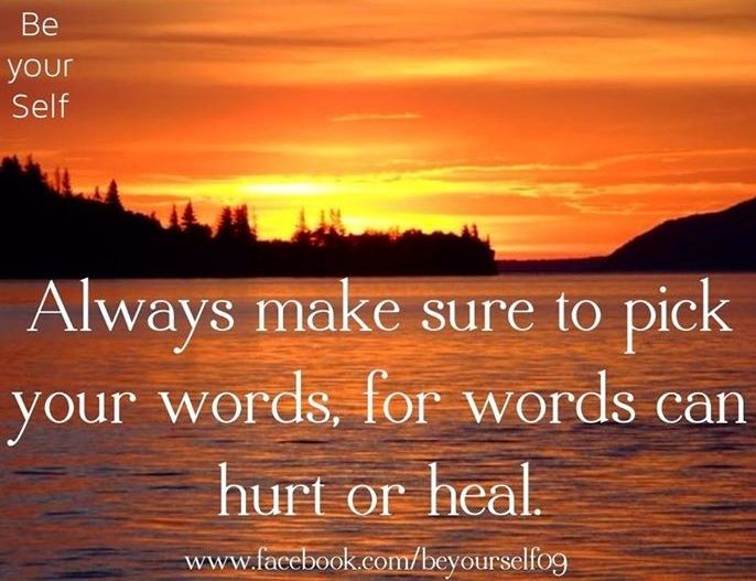 Words can hurt or heal quote via
