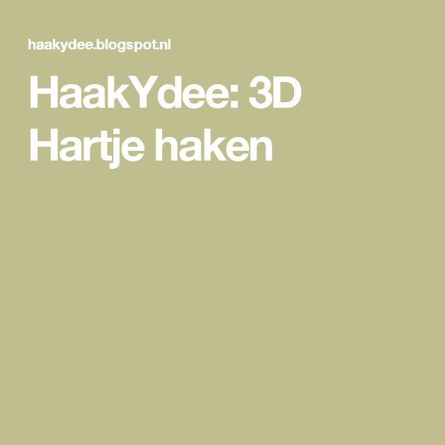 HaakYdee: 3D Hartje haken