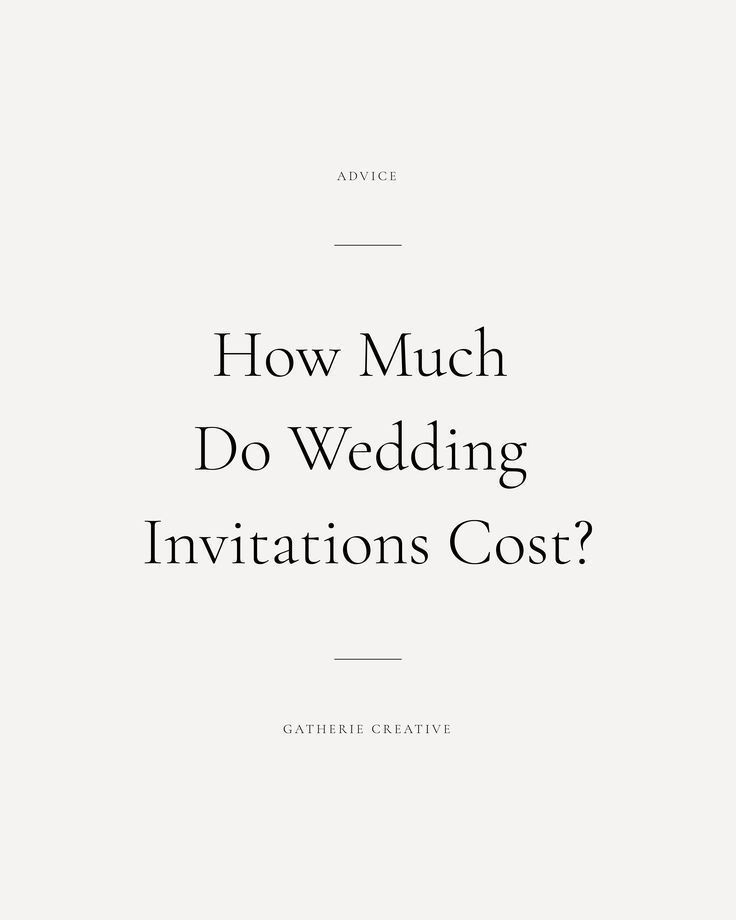Gatherie Creative How Much Do Wedding Invitations Cost Wedding Invitation Prices Wedding Invitations Budget Wedding Invitations