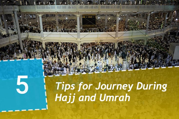 5-Tips-for-Journey-During-Hajj-and-Umrah