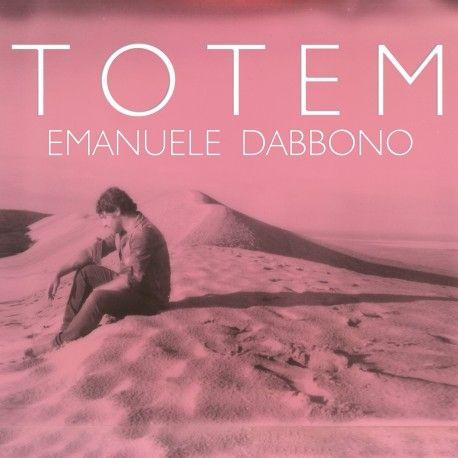Solo su Music First puoi acquistare la tua copia autografata di Totem, il nuovo album di Emanuele Dabbono, in edizione limitata!
