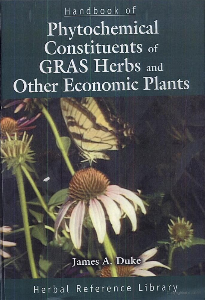 Handbook Of Phytochemical Constituents GRAS Herbs And Other Economic
