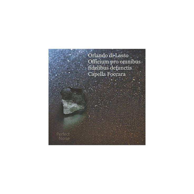 Capella Foccara - Orlando di Lasso: Officium pro omnibus fidelibus defunctis (CD)