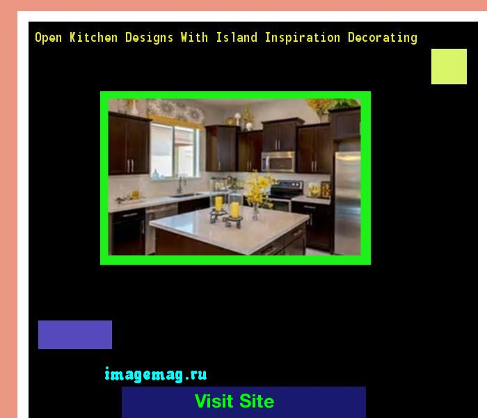 Open Kitchen Designs With Island Inspiration Decorating 201116 - The Best Image Search