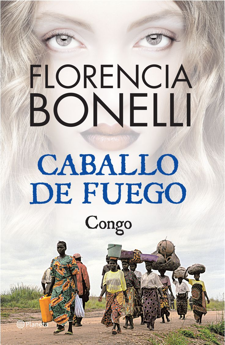 Florencia Bonelli. Caballo de fuego. Congo