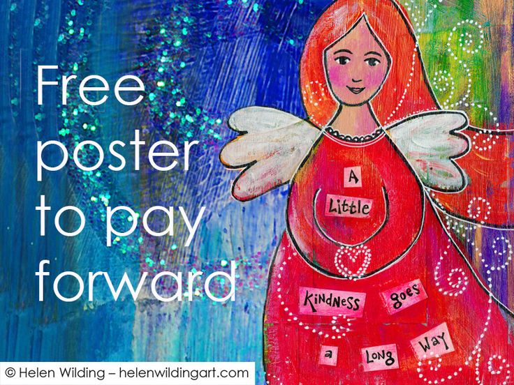 Free poster to Pay it Forward - Helen Wilding Art
