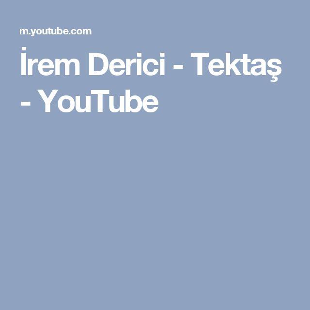 Irem Derici Tektas Youtube Youtube Ve Videolar