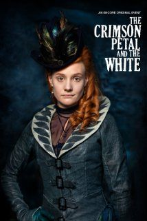 """The Crimson Petal and the White - """"This BBC series based on the bestseller reveals a gritty, dark, Victorian England. Sugar, a prostitute, uses her ample charms to woo William Rackham, whose wife is slowly going mad. As their lives intertwine, events occur that will change them forever."""""""