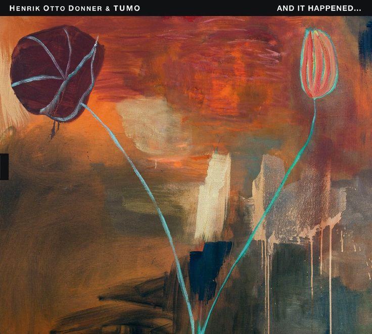 "2013 Henrik Otto Donner & TUMO - And It Happened... [TUM Records TUMCD039] artwork: Leena Luostarinen ""Lootuskukka (Lotus Flower)"" (1995) #albumcover #art #Jazz #music"