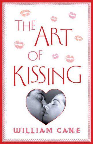 The Art of Kissing by William Cane,http://www.amazon.com/dp/0312615809/ref=cm_sw_r_pi_dp_rtY3sb0KPFP1B18M