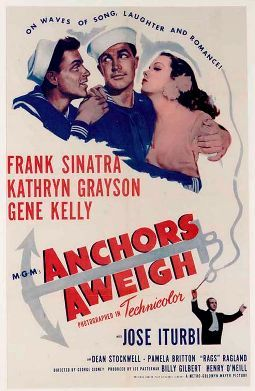 Anchors Aweigh Starring Gene Kelly, Frank Sinatra and Kathryn Grayson