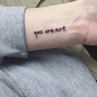 This beautiful sentiment. | 24 Beautiful Little Phrases To Tattoo On Yourself