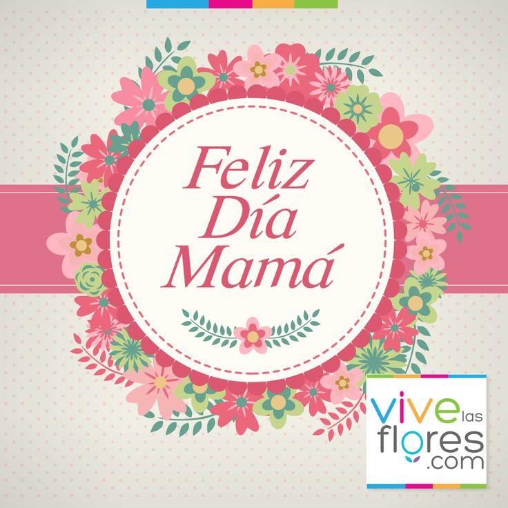 Feliz día de la madre para todas esas mujeres comprensivas, responsables, pacientes y amorosas que nos alegran cada día. #FelizDíaMamá