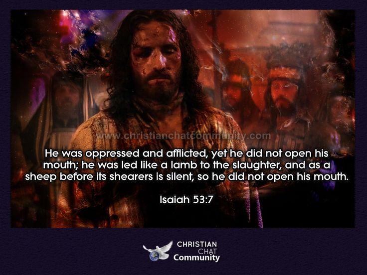 Isaiah 53:7 - Christian Chat Community