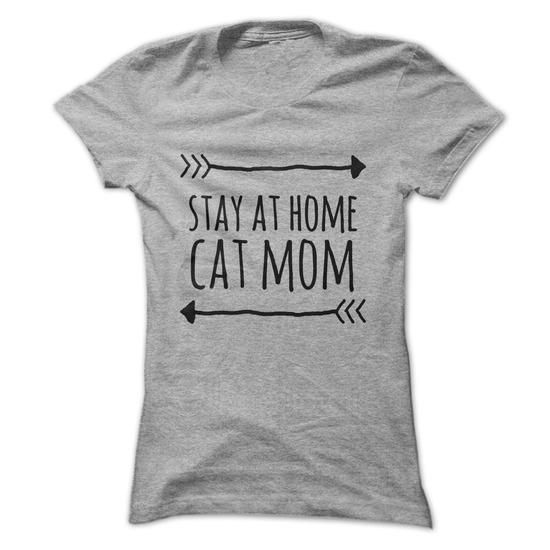 Stay at home CAT mom T Shirts, Hoodies. Get it now ==► https://www.sunfrog.com/Pets/Stay-at-home-CAT-mom-t-shirt-Ladies.html?41382