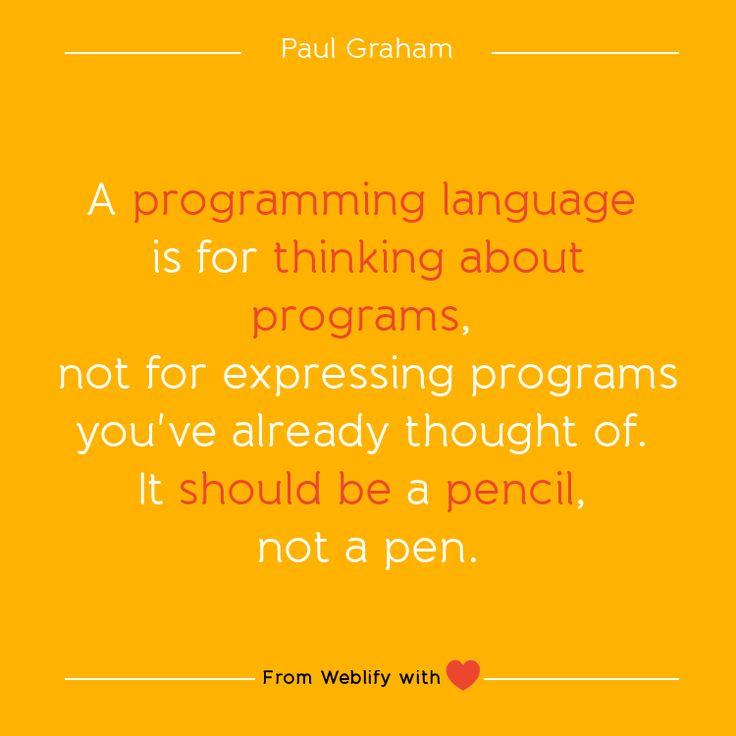 Inspiring coding quotes: Paul Graham