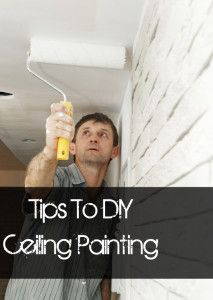 How to paint your ceiling like a pro- good painting tips...