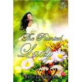 The Painted Lady (Kindle Edition)By Felicia Rogers