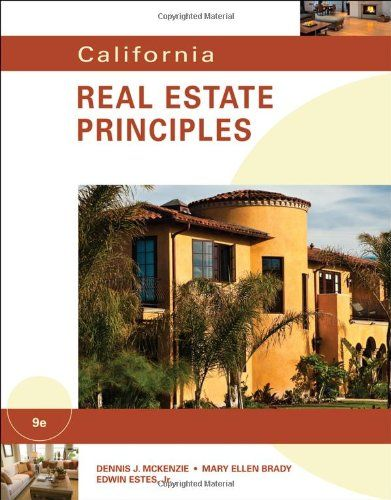 California Real Estate Principles « LibraryUserGroup.com U2013 The Library Of  Library User Group