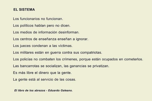 20 Frases De Amor De Eduardo Galeano: El Sistema / El Libro De Los Abrazos