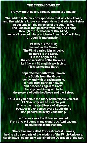A New English Translation of the Ancient Emerald Tablet. http://www.alchemylab.com/emerald_tablet.htm