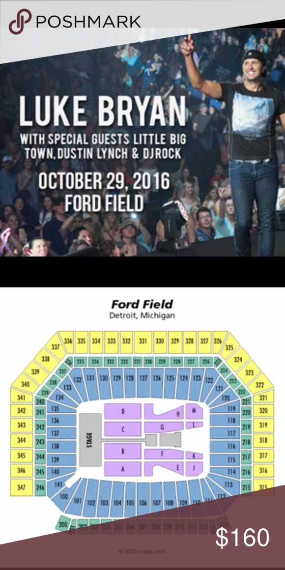 Luke Bryan Concert Tickets. Detroit, MI Luke Bryan concert tickets, October 10, 2016. Purchased directly from Ford Field, hard copy in hand. Asking 130.00 per ticket on eBay/StubHub. Other