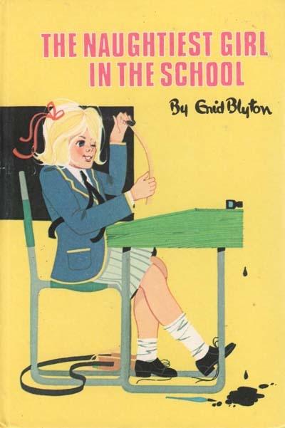 The Naughtiest Girl in the School