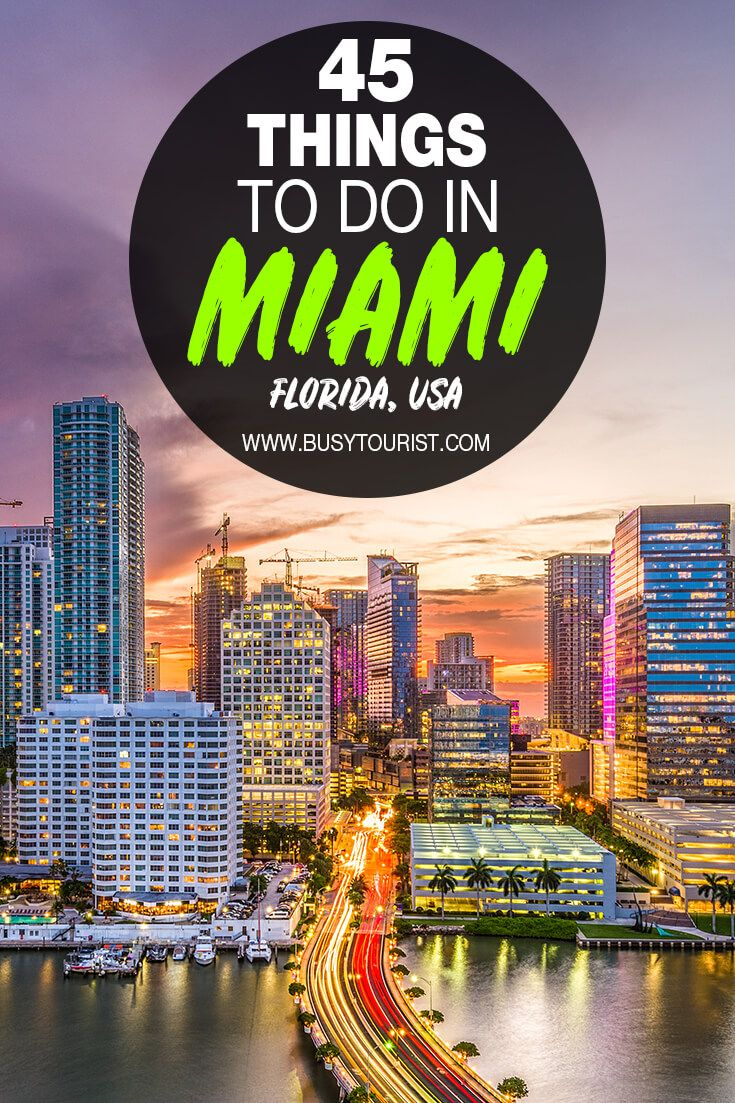45 Best Fun Things To Do In Miami Florida Things To Do Fun Things To Do Vacation Usa