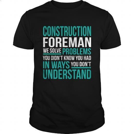 CONSTRUCTION-FOREMAN - #birthday gift #gift certificate. SIMILAR ITEMS => https://www.sunfrog.com/LifeStyle/CONSTRUCTION-FOREMAN-132751622-Black-Guys.html?60505
