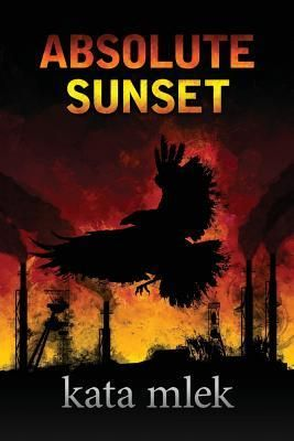 Absolute Sunset by Kata Mlek - Goodreads Giveaway