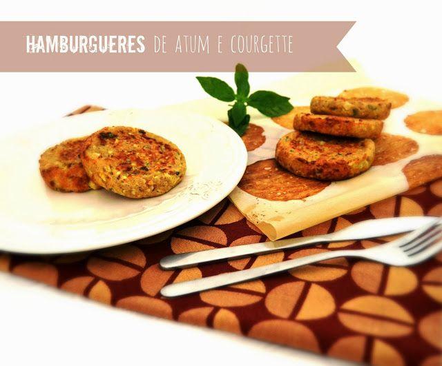 Sweet Gula: Hamburgueres de Atum e Courgette