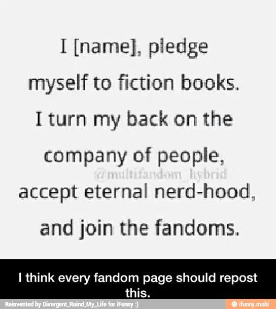 The Fangirl Oath. Pledge allegiance to your fandoms. It's the fangirl version of the pledge to Artemis!! :D