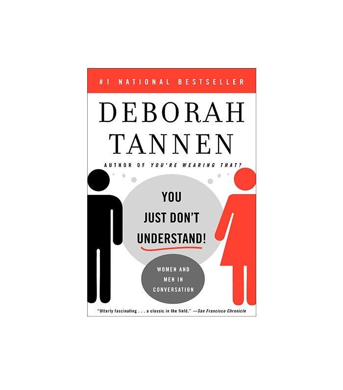 You Just Don't Understand by Deborah Tannen
