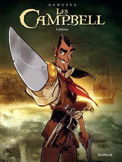 Dans la famille Campbell, la piraterie se transmet de père en fille. Le capitaine Campbell, légende de la flibusterie, s'est retiré des affaires après le meurtre de sa femme. Mais ses souvenirs douloureux ressurgissent à l'arrivée de Carapepino, un pirate idiot prêt à tout pour plaire à Inferno.