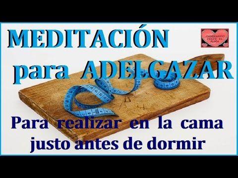 MEDITACIÓN para ADELGAZAR (para realizar antes de dormir)