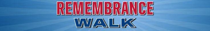 REMEMBRANCE WALK – Saturday, September 19, 2015   Rain or Shine Marina Park – Federalsburg, Md.