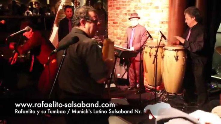 Rafaelito y su Tumbao Live / Nightclub Bayerischer Hof / Munich Nov  2014.